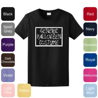 Generic Halloween Costume LADIES T Shirt Funny Cute Scary Sexy Party