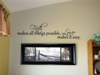 Faith Makes All Things Possible Vinyl Wall Art Words Decals Stickers