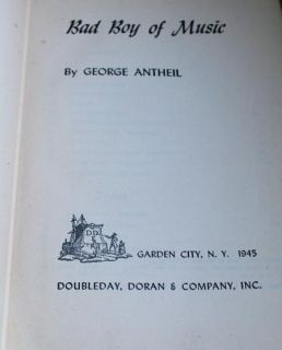 Bad Boy of Music George Antheil 1945 Signed Autobiography Pianist