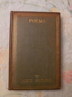 1913, Collected Poems of Alice Meynell, Charles Scribners Sons, 6th