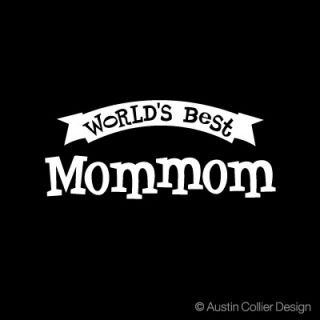 Worlds Best Mommom Vinyl Decal Car Window Sticker