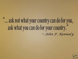 JFK What U do for Country Vinyl Wall Art Decals Words