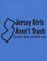 Trashy Jersey Shore Girl American Apparel BB301 T Shirt