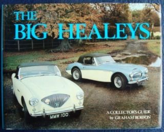 The Big Healeys A Collectors Guide Graham Robson Car Book