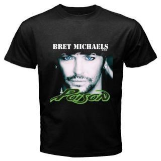 New Hot Bret Michaels Music Poison T Shirt M S L XL 2XL 3XL Black T