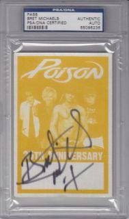 Bret Michaels Signed Poison Backstage Pass PSA DNA Slabbed