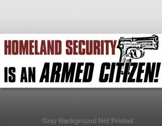 Homeland Security Armed Citizen Bumper Sticker NRA Gun