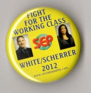 Socialist Equality Party Campaign Button Pin 2012 White Scherrer Small