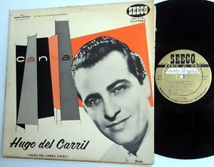 Hugo Del Carril Canta LP on Seeco Label