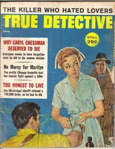 August 1960 True Detective Magazine Caryl Chessman