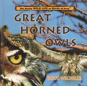 Great Horned Owls Really Wild Life Series HC New 0823955990