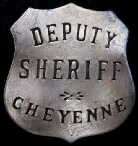 Old West Deputy Sheriff Cheyenne Western Silver Badge BW33