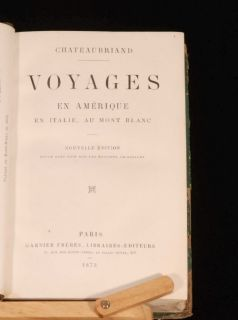 1873 CHATEAUBRIAND Voyages America Travel FRENCH