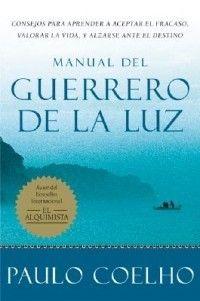 Manual del Guerrero de La Luz NEW by Paulo Coelho
