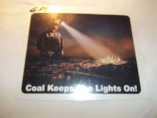 coal keeps the lights on Second of alli loved your song, coal keeps the lights on brought tears to my eyesyou have a beautiful voicekeep up the hard work and look out las vegas.
