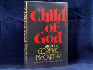 Cormac McCarthy Child of God First Edition First Printing Hardcover