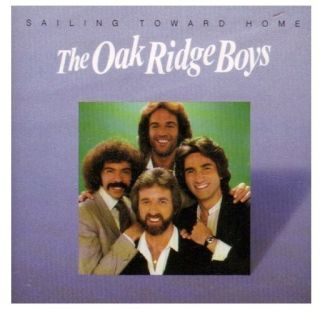 OAK RIDGE BOYS  SAILING TOWARD HOME  COUNTRY GOSPEL