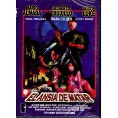 El Ansia de Matar 1987 Mario Almada Jorge Luke