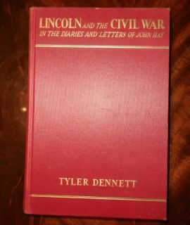 Lincoln The Civil War 1st Edition 1939 Edited by Tyler Dennett