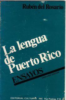 Ruben Del Rosario La Lengua de Puerto Rico Ensayos