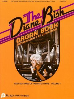 The Diane Bish Organ Book Volume 1 Book Favorite Hymns