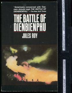 Battle of Dien Bien Phu Vietnam French Defeat Americas War Jules Roy
