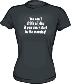 Cant Drink All Day If Dont Start in Morning Women Shirt