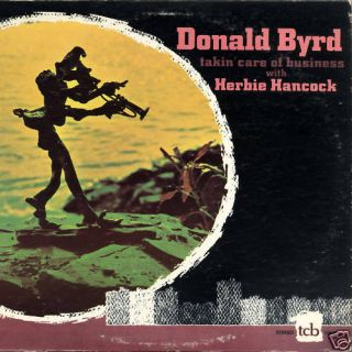 Donald Byrd Herbie Hancock Takin Care of Business LP