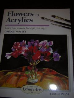 Flowers in Acrylics by Carole Massey 2004 Decorative Art Design Book