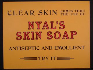 Early 1900s PHARMACY ADVERTISING SIGNS NYALS FACE CREAM SKIN SOAP