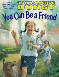 You Can Be a Friend, Lauren Dungy, Tony Dungy, New, Hardcover