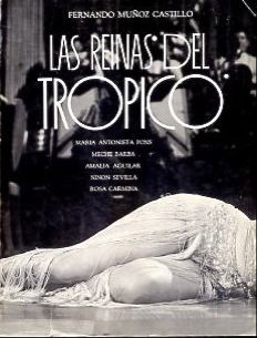 Las Reinas Del Tropico Amalia Agular Ninon Sevilla Maria Antonieta