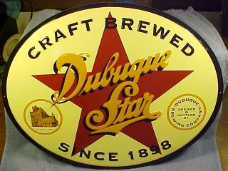 DUBUQUE STAR BREWERY BEER SIGN FORM DUBUQUE IOWA