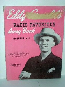 Eddy Arnolds Radio Favorites Song Book Number A 1 1946