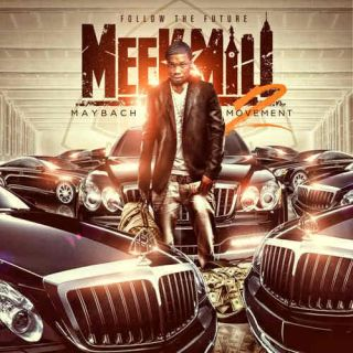 Meek Mill   Maybach Movement Part 2   Rap Hip Hop MMG Mixtape