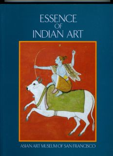 Essence of Indian Art Exhibition Catalog Asian Art Museum San