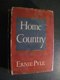 1947 Home Country Ernie Pyle