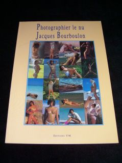 PHOTOGRAPHIER LE NU Jacques Bourboulon 1st EDITION Eva Ionesco David