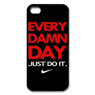 Nike Every Damn Day Just Do It Air Fit Your T Shirt Appe Iphone 5 Case