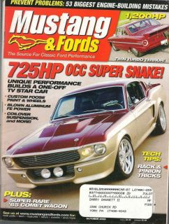 MUSTANG FORDS MAG OCT 2006 725 HP OCC SUPER SNAKE