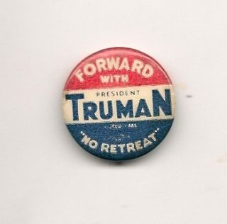Forward with TrumaN No Retreat pinback button pin