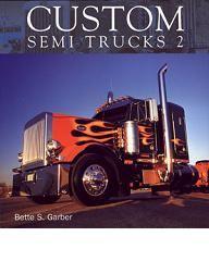 trucks   Kenworths, Peterbilts, Freightliners, Western Stars,