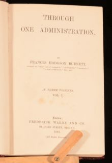 Vol Through One Administration Frances Hodgson Burnett FIRST Edition