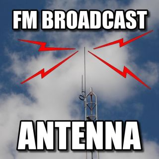 New FM Broadcast LPFM transmitter antenna 88 to 108mhz rated to 500