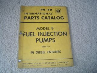 1956 IH Fuel Injection Pumps Parts Catalog Manual