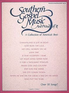 Southern Gospel Music Proud of It Piano Sheet Music 54 Christian Song