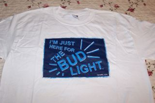 New Bud Light Beer White Tee T Shirt Size XL Im Just Here for the Bud