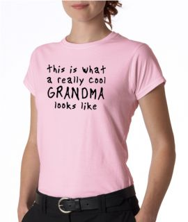 This Is A Really Cool Grandma Ladies Tee Shirt