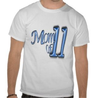 MOM OF 11 BIG BLUE LETTERS T SHIRTS