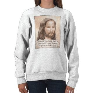 Sepia Jesus Art Bible Quote   Luke 12:32 Pull Over Sweatshirt